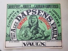 GAURAIN_RAMECROIX Carrières De Vaulx Affiche Pour Wagon (ancien établissement Alex Dapsens VAULX 28/22cm - Titres De Transport