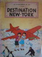 HERGÉ DESTINATION NEW-YORK STRATONEF H.22 ANNÉES 50-60 ALBUM ANCIEN Les AVENTURES De JO ZETTE Et JOCKO - Hergé