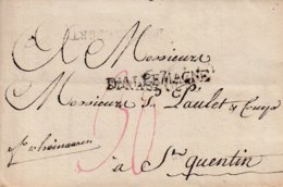 Lettre De FRANCFORT SUR LE MAIN Du 12.4.1792 Avec Timbre 67 STRASBOURG Recouvert Par D'ALLEMAGNE Pour Saint Quentin - Marcophilie (Lettres)