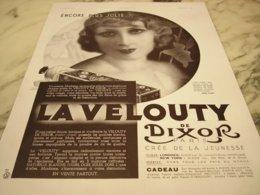 ANCIENNE PUBLICITE ENCORE PLUS JOLIE  LE VELOUTY DE DIXOR 1936 - Perfume & Beauty