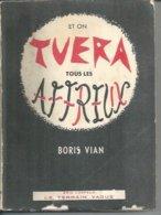 """LE TERRAIN VAGUE   """" ET ON TUERA TOUS LES AFFREUX """" -  BORIS VIAN  -  1960 - Boeken, Tijdschriften, Stripverhalen"""