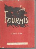 "LE TERRAIN VAGUE   ""  LES FOURMIS "" -  BORIS VIAN  -  1960 - Boeken, Tijdschriften, Stripverhalen"