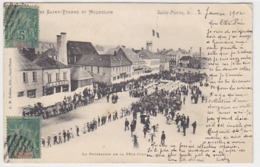 Saint-Pierre Et Miquelon - La Procession De La Fête-Dieu - 1902     (191022) - Saint-Pierre-et-Miquelon