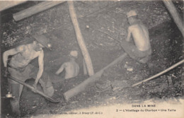 DANS LA MINE- ABATTAGE DU CHARBON, UNE TAILLE - Bergbau