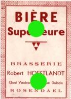 Brasserie Robert Hoestlandt Brasseur  à Rosendael ( Dunkerque ) étiquette  Bière Supérieure - Werbung