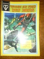 Voyage Au Fond Des Mers: Les Deux Neptune-Le Robinson Des Grands Fonds/ Collection TV, Sagedition, 1975 - Livres, BD, Revues