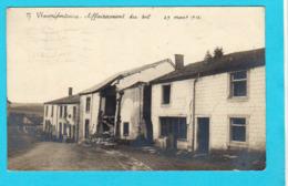 Carte Photo : WARMIFONTAINE Affaissement Du Sol 29 Mars 1912 - Circulée En 1913 - 2 Scans - Neufchateau
