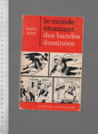JACQUES MARNY LE MONDE ETONNANT DES BANDES DESSINEES LE CENTURION SCIENCES HUMAINES 1968 - Bücher, Zeitschriften, Comics