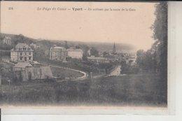 76  - YPORT - En Arrivant Par La Gare  ( HW) - Yport
