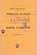 WW2 13 Mai 1943 - COURBEVOIE - ETAT FRANÇAIS  - CARTE D'IDENTITÉ - - Documenti Storici