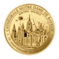 Monnaie De Paris , 2019 , Bayeux , Cathédrale , 75e Anniversaire Du Débarquement - Monnaie De Paris