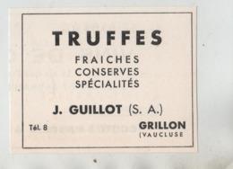 Publicité Truffes Guillot Grillon Vaucluse - Werbung