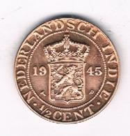 1/2  CENT 1945 NEDERLANDS INDIE /8193/ - Indes Néerlandaises