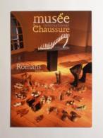 CHAUSSURES - Mode / Paléontologie Ou Squelette D'escarpin - Carte Publicitaire Musée Chaussure à Romans (Drôme) - Mode