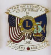 1 Pin's LION'S CLUB NEW YORK & BERMUDA - PHOENIX ARIZONA 1981 - Verenigingen