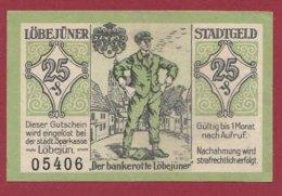 Allemagne 1 Notgeld  De 25 Pfenning Stadt  Löbejuner (RARE )   Dans L 'état N° 4921 - [ 3] 1918-1933 : República De Weimar