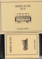 MANUEL + Atlas Du Manuel De La Construction De Chemins De Fer 16 Planches  Manuels RORET 725 Pages - Railway & Tramway