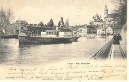 SUISSE - THUN / THOUNE - AM AAREUFER - BE Berne