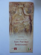 """Pieghevole Illustrato """"MATERA Chiesa Rupestre Di San Pietro Barisano"""" 2011 - Dépliants Turistici"""