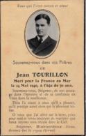 Thematiques Faire Part Décès Jean Tourillon Mort Pour La France En Mer Le 24 Mai 1940 A L'Age De 30 Ans - Obituary Notices