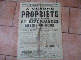 BREUIL EN AUGE LE 30 MAI 1918 LICITATION JOURDAIN A VENDRE PROPRIETE EDIFIEE ET PLANTEE ET DEPENDANCES 84cm/60cm - Plakate