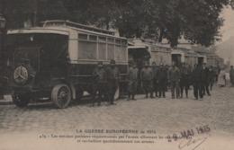 Autobus Parisiens Réquisitionnés (Très Beau Plan, Belle Animation, Cachet Militaire Au Dos) - Guerre 1914-18