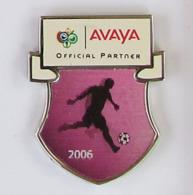 1 Pin's SPORT FOOTBALL HOLOGRAMME - AVAYA / FIFA WM ALLEMAGNE 2006 Signé 2002 FIFA - Football