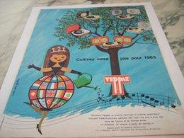 ANCIENNE PUBLICITE CULTIVEZ VOTRE JOIE  ELECTROPHONE TEPPAZ 1963 - Music & Instruments