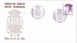 34366. Carta ONDA (Castellon) 1982. Ciudad Del Azulejo, Fiestas Patronales - 1931-Hoy: 2ª República - ... Juan Carlos I