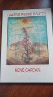Grande Affiche De René Carcan - Galerie Pierre Hautot - Affiches