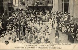 Cpa Martinique Fort De France Cérémonie à La Cathédrale En L'honneur Du Général Galliéni Cachet Troupes Coloniales - Fort De France