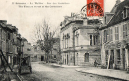 02. CPA. SOISSONS.  Le Théatre, Rue Des Cordeliers, Artisan Menuisier Blanchard. 1919. - Soissons