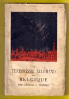 ©1917 LE TERRORISME ALLEMAND EN BELGIQUE 123pp 26 Photo Histoire Grande Guerre 1914-18 Oorlog WW1 WO1 Militaire Z708 - War 1914-18