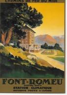 CP - Publicité - Chemins De Fer Du Midi - FONT-ROMEU Altitude 1800m Station Climatique  Ouverte Toute Année. - Advertising