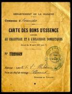 CARTE DES BONS D'ESSENCE Département De La Manche 1917/18 - Old Paper