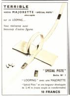"PUB ""LOOPING ""   "" MAJORETTE ""   1969 - Autres"