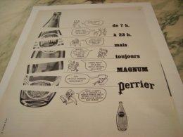 ANCIENNE PUBLICITE DE 7 H A 23 H MAGNUM  PERRIER   1963 - Perrier