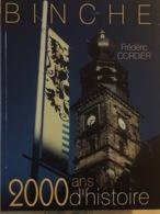 Binche 2000 Ans D'Histoire - Culture