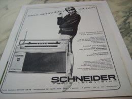 ANCIENNE  PUBLICITE MOI ET MA  RADIO SCHNEIDER 1963 - Pubblicitari