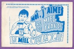 Buvard Le Miel C Est La Joie - Miel De France - - Alimentaire