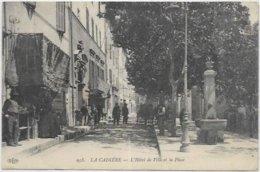 83. LA CADIERE.  L HOTEL DE VILLE ET LA PLACE - France