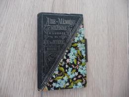 Magnifique Carnet Aide Mémoire Militaire à L'usage Des Officiers 1886/1887 - Documents
