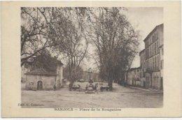 83   BARJOLS.   PLACE DE LA ROUGUIERE - Barjols