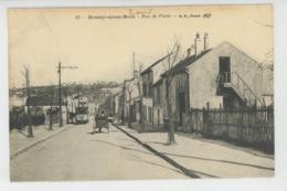 ROSNY SOUS BOIS - Rue De Paris (tramway ) - Rosny Sous Bois