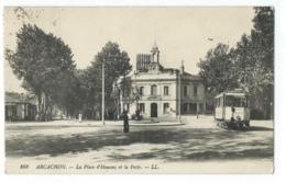 Carte Postale Arcachon Poste Et Tramway - Arcachon