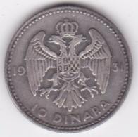Yougoslavie, 10 Dinara 1931, Alexander I, En Argent, KM# 10 - Joegoslavië