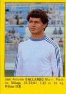 SUPER FÚTBOL 84 , M. ROLLÁN EDICIÓN , JOSE ANTONIO GALLARDO - MÁLAGA , SOCCER , FOOTBALL - Otros