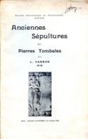Anciennes Sépultures Et Pierres Tombales Par L. VANSON, Sté Archéologie De Neufchâteau 1906 VOSGES - Lorraine - Vosges
