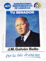 Ancien Autocollant - Propagande électorale, J.M. Galván Bello, ATI, Votre Sénateur - Pegatinas