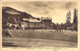 74 HAUTE SAVOIE Le Golf De L'Hôtel Du Mont D'Arbois à MEGEVE - Megève